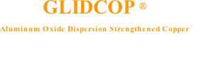 アルミナ分散強化銅 GLIDCOP®